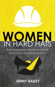Women in Hard Hats ebook by Jenny Bailey