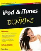 iPod and iTunes For Dummies ebook by Tony Bove