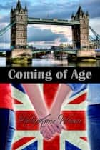 Coming of Age ebook by HollyAnne Weaver