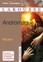 Andromaque ebook by Jean Racine