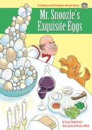 Mr. Snoozle's Exquisite Eggs - A humorous Children's Passover Story ebook by Susan Chodakiewitz,Veronica Walsh