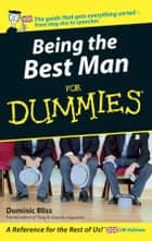 Being The Best Man For Dummies ebook by Dominic Bliss