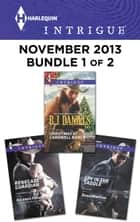 Harlequin Intrigue November 2013 - Bundle 1 of 2 ebook by B.J. Daniels,Delores Fossen,Dana Marton