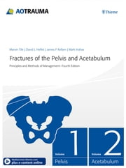 Fractures of the Pelvis and Acetabulum - Principles and Methods of Management ebook by Marvin Tile,David L. Helfet,James F. Kellam