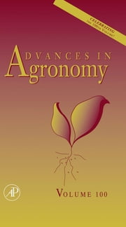 Advances in Agronomy ebook by Sparks, Donald L.