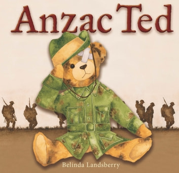 Anzac Ted ebook by Landsberry,Belinda