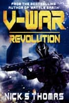 V-War: Revolution ebook by