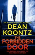 The Forbidden Door (Jane Hawk Thriller, Book 4) eBook by Dean Koontz