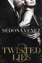 Twisted Lies 3 ebook by