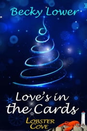 Love's in the Cards ebook by Becky  Lower