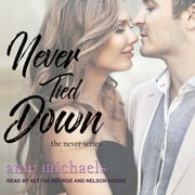 Never Tied Down audiobook by Anie Michaels