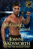Highlander's Touch ebook by Joanne Wadsworth