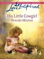 His Little Cowgirl ebook by Brenda Minton