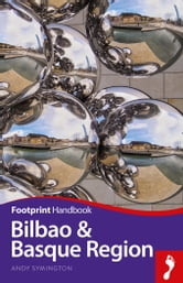 Bilbao & Basque Region ebook by Andy Symington