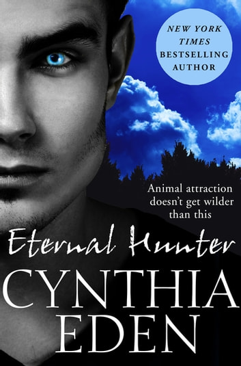 Eternal Hunter: Night Watch 1 ebook by Cynthia Eden