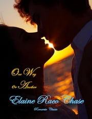 One Way or Another ebook by Elaine Raco Chase