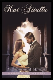 An Inconvenient Marriage - Married to a Prince ebook by Jude Pittman, Kat Attalla, Jasmin Attalla