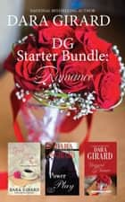 DG Starter Bundle: Romance ebook by Dara Girard