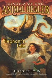 The Elephant's Tale ebook by Lauren St. John