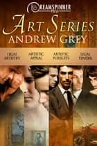 Art Series Bundle ebook by Andrew Grey