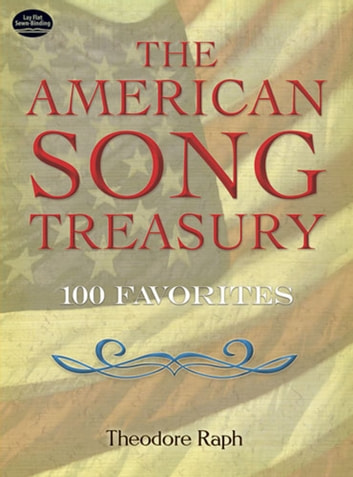 The American Song Treasury - 100 Favorites ebook by Theodore Raph
