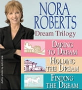 Nora Roberts' Dream Trilogy ebook by Nora Roberts