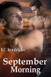 September Morning ebook by KC Kendricks