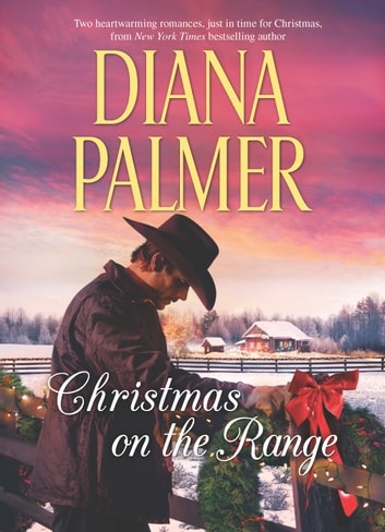 Christmas on the Range - An Anthology ebook by Diana Palmer