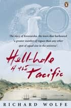 Hellhole of the Pacific ebook by Richard Wolfe