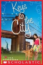 Keys to the City ebook by Lisa Schroeder