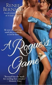 A Rogue's Game ebook by Renee Bernard