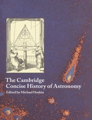 The Cambridge Concise History of Astronomy ebook by Michael Hoskin
