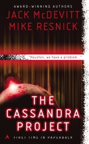 The Cassandra Project ebook by Jack McDevitt,Mike Resnick