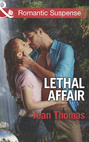 Lethal Affair (Mills & Boon Romantic Suspense) ebook by Jean Thomas