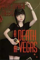 A Death in Vegas 電子書 by Christopher Meeks