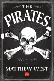 The Pirates ebook by Matthew West