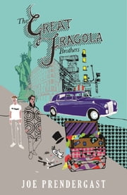 The Great Fragola Brothers ebook by Joe Prendergast
