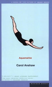 Aquamarine ebook by Carol Anshaw