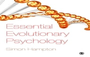 Essential Evolutionary Psychology ebook by Simon J Hampton