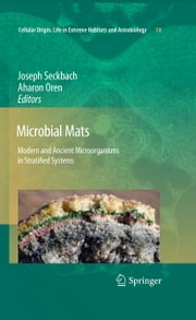 Microbial Mats - Modern and Ancient Microorganisms in Stratified Systems ebook by