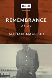 Remembrance ebook by Alistair MacLeod