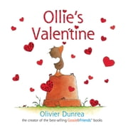 Ollie's Valentine ebook by Olivier Dunrea