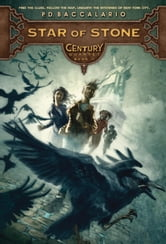 Century #2: Star of Stone ebook by Pierdomenico Baccalario