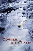 Sommer wie Winter - Roman ebook by Judith W. Taschler