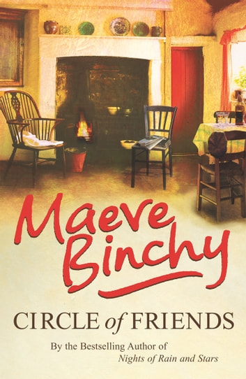 Circle Of Friends ebook by Maeve Binchy