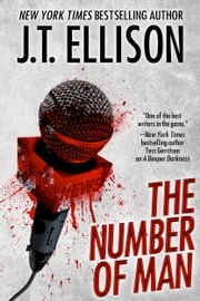 The Number of Man - (a short story) ebook by J.T. Ellison