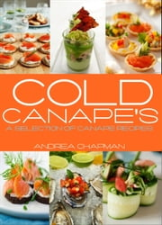 Cold Canapes ebook by Andrea Chapman