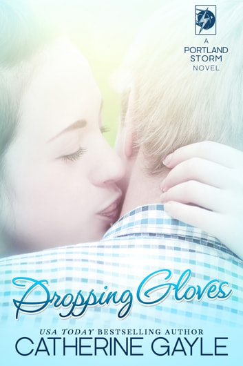 Dropping Gloves ebook by Catherine Gayle