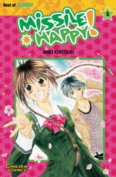 Missile Happy!, Band 5 ebook by Miki Kiritani