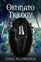 Ostinato Trilogy - A Texas Space Opera ebook by